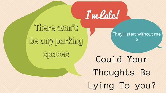 Could your thoughts be lying to you-